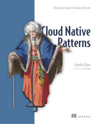 Cloud Native Patterns