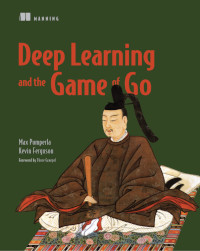 Deep Learning and the Game of Go