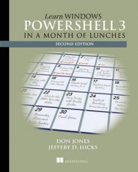 Learn Windows PowerShell 3 in a Month of Lunches, 2nd Edition Free Ebook