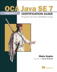 OCA Java SE 7 Programmer I Certification Guide