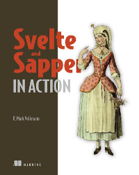 Svelte and Sapper in Action