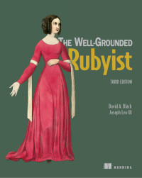 The Well-Grounded Rubyist, 3rd Edition
