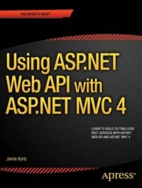 ASP.NET MVC 4 and the Web API Free Ebook