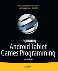 Beginning Android Tablet Games Programming Free Ebook