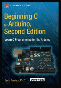 Beginning C for Arduino, 2nd Edition