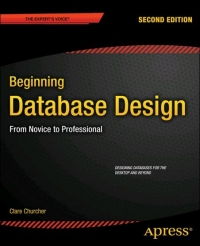 Beginning Database Design, 2nd Edition Free Ebook