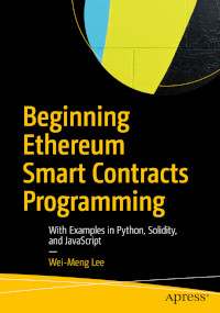 Beginning Ethereum Smart Contracts Programming