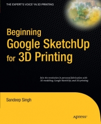 Beginning Google Sketchup for 3D Printing