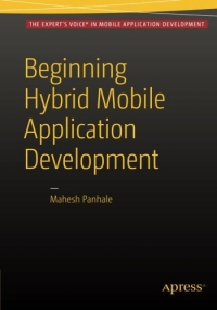 Beginning Hybrid Mobile Application Development