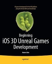 Beginning iOS 3D Unreal Games Development Free Ebook