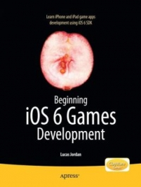 Beginning iOS 6 Games Development