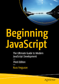 Beginning JavaScript, 3nd Edition
