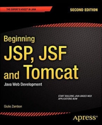 Beginning JSP, JSF and Tomcat, 2nd Edition