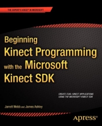Beginning Kinect Programming with the Microsoft Kinect SDK Free Ebook