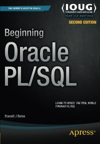 Beginning Oracle PL/SQL, 2nd Edition