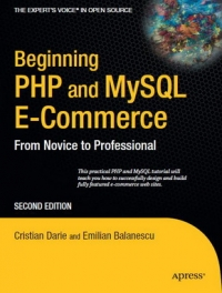 Beginning PHP and MySQL E-Commerce, 2nd Edition Free Ebook