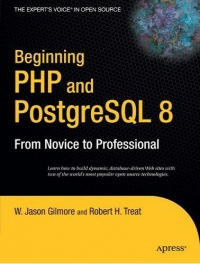 Beginning PHP and PostgreSQL 8