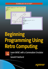 Beginning Programming Using Retro Computing