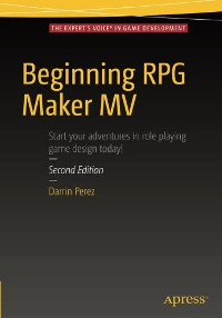 Beginning RPG Maker MV, 2nd Edition