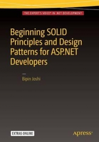 Beginning SOLID Principles and Design Patterns for ASP.NET Developers