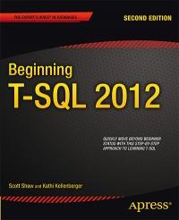 Beginning T-SQL 2012, 2nd Edition Free Ebook