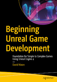Beginning Unreal Game Development