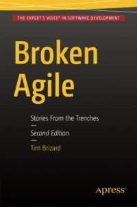 Broken Agile, 2nd Edition