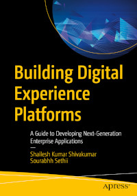 Building Digital Experience Platforms