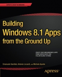 Building Windows 8.1 Apps from the Ground Up