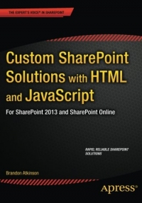Custom SharePoint Solutions with HTML and JavaScript