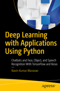 Deep Learning with Applications Using Python