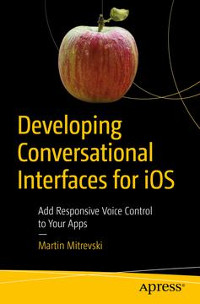 Developing Conversational Interfaces for iOS