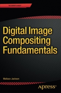 Digital Image Compositing Fundamentals