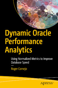 Dynamic Oracle Performance Analytics