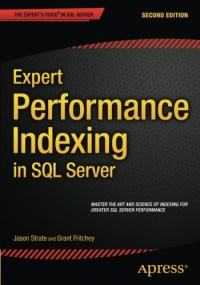 Expert Performance Indexing in SQL Server, 2nd Edition