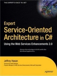 Expert Service-Oriented Architecture In C# Free Ebook