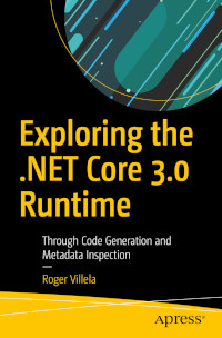 Exploring the .NET Core 3.0 Runtime