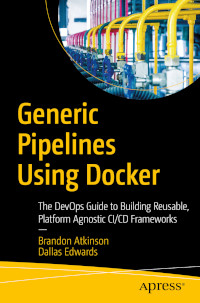 Generic Pipelines Using Docker