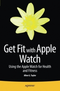 Book cover Get Fit with Apple Watch: Using the Apple Watch for Health and Fitness