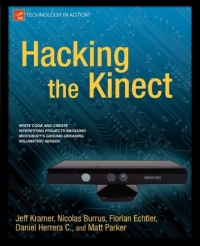 Hacking the Kinect Free Ebook