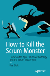 How to Kill the Scrum Monster