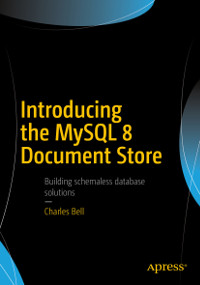 Introducing the MySQL 8 Document Store