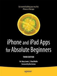 iPhone and iPad Apps for Absolute Beginners, 3rd Edition Free Ebook