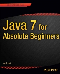 Java 7 for Absolute Beginners Free Ebook