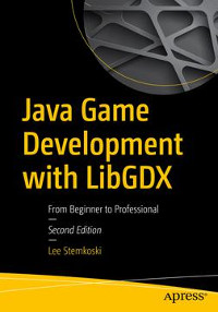 Java Game Development with LibGDX