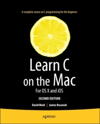 Learn C on the Mac, 2nd Edition Free Ebook