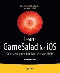 Learn GameSalad for iOS Free Ebook