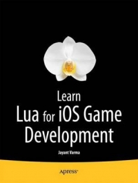 Learn Lua for iOS Game Development Free Ebook