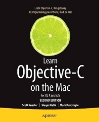 Learn Objective-C on the Mac For OS X and iOS, 2nd Edition Free Ebook