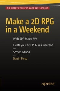 Make a 2D RPG in a Weekend, 2nd Edition